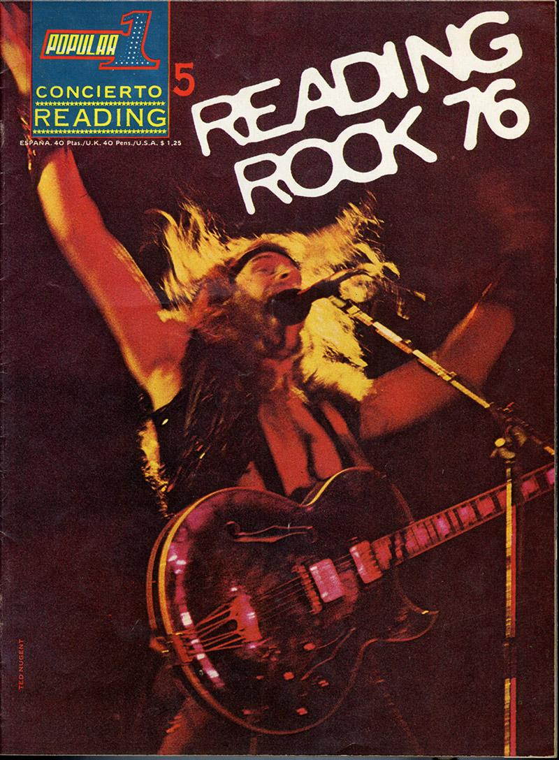 An image of Guitar hero Ted Nugent as he appeared at the Reading Festival in 1975 and featured as cover star on this Spanish Magazine for the 1976 Festival